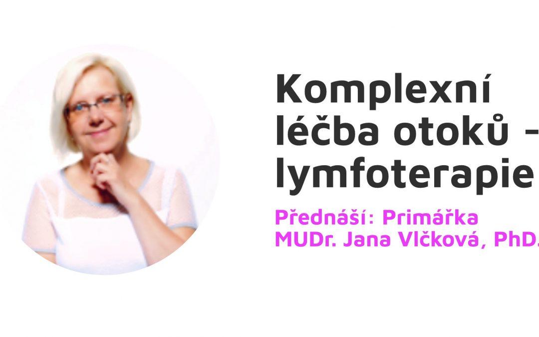 Komplexní léčba otoků – lymfoterapie