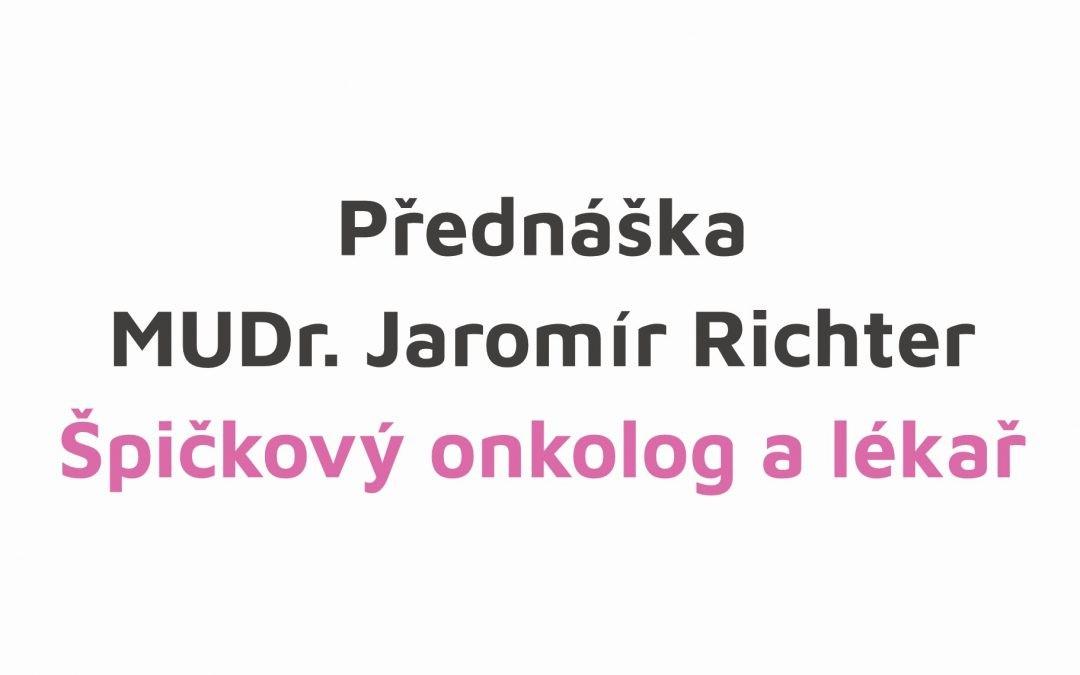 Přednáška – MUDr. Jaromír Richter