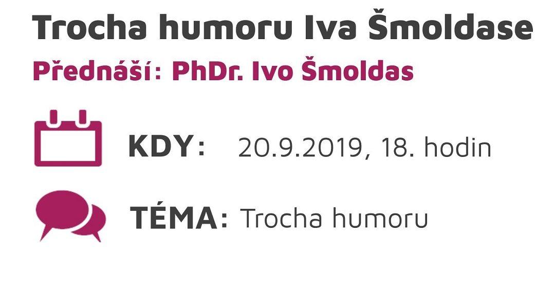 Trocha humoru Dr. I. Šmoldase
